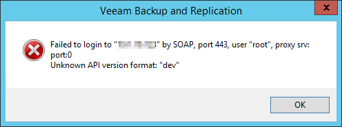 "Failed to login to  by SOAP, port 443, user ""root"", proxy srv: port:0 Unknown API version format: ""dev"""