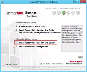 Installing FactoryTalk Historian SE (Site Edition) 4 01 on Windows